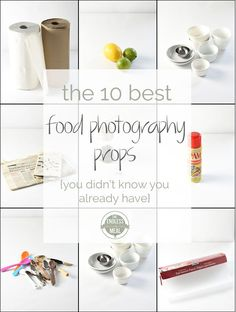 The 10 Best Food Photography Props   These everyday household items are the food photography props I use the most.  theendlessmeal.com