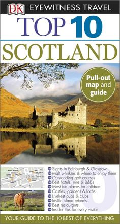 DK Eyewitness Travel Guides: the most maps, photography, and illustrations of any guide. DK Eyewitness Travel Guide: Top 10 Scotland is…