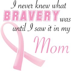 My mOm (her special way of spelling her name) was my best friend, greatest  role model, & a 33 year breast cancer survivor. Miss & love her sooo much!