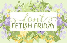 My Favorite Fonts from around the web featured every Friday http://kellyjanecreative.com/2015/02/27/font-fetish-friday-8/