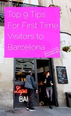 Live Local | Top 9 Tips for Visiting Barcelona