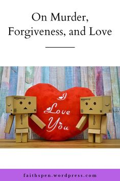 On Murder, Forgiveness And Love Stories Of Forgiveness, Love And Forgiveness, Wordpress, Faith, Christian, God, Dios, Christians, Praise God