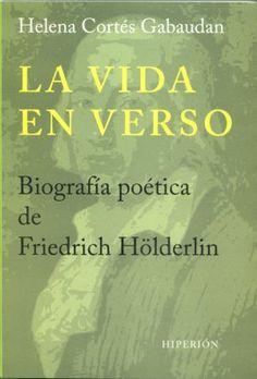 Crítica de 'La vida en verso. Biografía poética de Friedrich Hölderlin': El poeta loco de Tubinga | Babelia | EL PAÍS