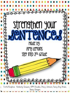 Step into 2nd Grade with Mrs. Lemons: Strengthen Your Sentences- anchor charts, pack for sale and cute ideas