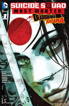 Suicide Squad Most Wanted Deadshot & Katana #1