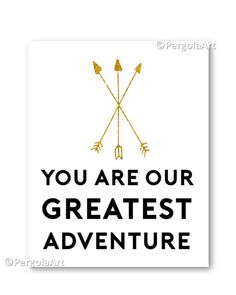 Nursery Art You Are Our Greatest Adventure Art by PergolaArt