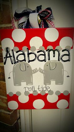 Alabama Door Hanger - so cute!!