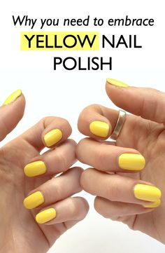 Yellow nail polish is THE trend for spring.