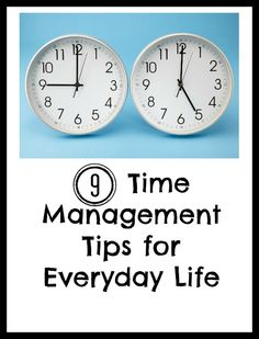 Second Chance to Dream: 9 Time Management Tips for Everyday Life
