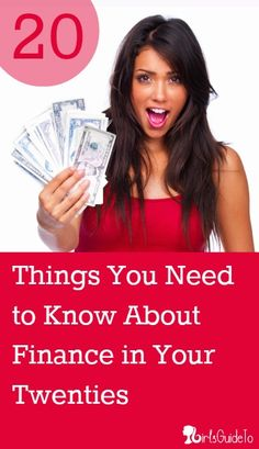 20 Things You Need to Know About Finance in Your Twenties | GirlsGuideTo