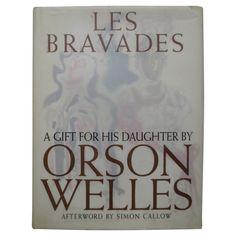 Les Bravades, by Orson Welles