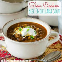 Slow Cooker Beef Enchilada Soup   Real Mom Kitchen
