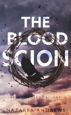 The Blood Scion by Nazarea Andrews   The Scion Legacy, #1   Release Date November 2015   Genres: Erotic Romance, Paranormal Romance