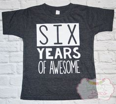 Years of Awesome Birthday Shirt // Boy or Girl Birthday T-Shirt - Made To Order by BeausAndBowsBoutique on Etsy