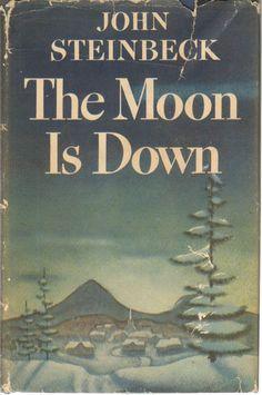 John Steinbeck's The Moon Is Down,1st Ed