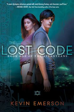 The Lost Code by Kevin Emerson - Book 1 in The Atlanteans series. (Click on image for review)