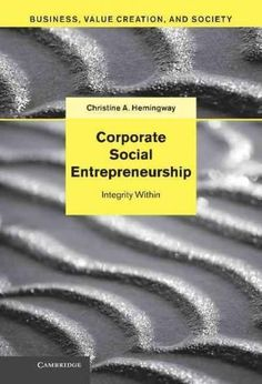 Corporate Social Entrepreneurship: Integrity Within