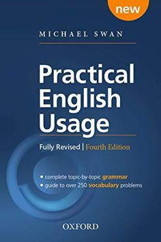 Practical English Usage, 4th Edition Paperback: Michael Swan's guide to problems in EnglishOXFORD ELT English Dictionary Pdf, English Grammar Book Pdf, English Books Pdf, Learn English Words, Dictionary Download, Fluent English, English Conversation Learning, English Learning Books, English Language Learning