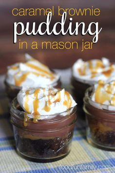 Best Recipes in A Jar - Gooey Caramel Brownie Pudding In A Jar - DIY Mason Jar Gifts, Cookie Recipes and Desserts, Canning Ideas, Overnight Oatmeal, How To Make Mason Jar Salad, Healthy Recipes and Printable Labels Mason Jar Desserts, Mason Jar Meals, Meals In A Jar, Mini Desserts, Just Desserts, Healthy Desserts, Healthy Recipes, Gourmet Recipes, Cookie Recipes