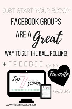 Your new to blogging? Get started with these top Facebook groups! You will learn so much and get your blogging up and running. Get the freebie of my top favorite groups! You got this. Good luck on your blogging journey!  #blogging #facebookgroups #gettheballrolling #freebie #myfavorite #thisfamilywelove #beginner #startablog #startblogging #learning #learntoblog