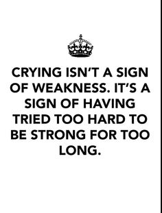 Strength In Crying