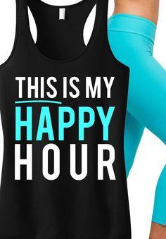 YOGA... my Happy Hour. Yoga tank top by NoBull Woman Apparel.