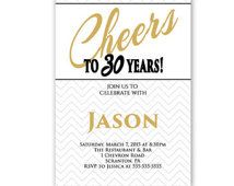 Cheers to 30 years Men's 40th 50th 60th 30th Birthday Chevron Invitation Any Age Masculine White Gold Adult Party Invite Printable 266