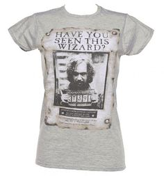 Ladies Have You Seen This Wizard Harry Potter Sirius T-Shirt  from TruffleShuffle  £20.00