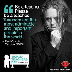 The wonderful Tim Minchin, everyone should be a teacher.