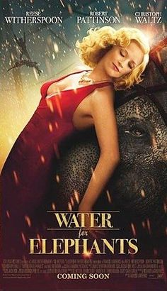 Water for Elephants Movie Poster #4 - Internet Movie Poster Awards Gallery