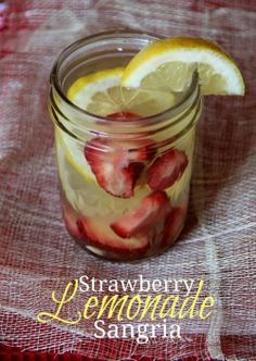 Strawberry Lemonade Sangria 2 lemons, thinly sliced 2 cups strawberries, sliced 1 bottle white wine 1/2 cup rum 6 oz frozen lemonade concentrate Mix all ingredients in a pitcher and stir. Cover and refrigerate at least 4 hours until ready to serve..