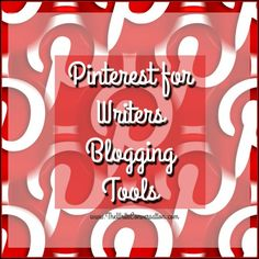 The Efficiency Addict: Pinterest for Writers—Blogging Tools