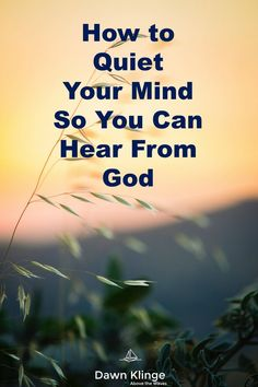 How to Quiet Your Mind So You Can Hear From God I meditation I Christian living I Quiet Spirit I minimizing distractions I Bible study I Above the Waves II Prayer Scriptures, Bible Prayers, Faith Prayer, Faith In God, Bible Verses, Deliverance Prayers, Prayer For Guidance, Short Prayers, Jesus Prayer
