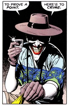 To Crime The Killing Joke Art by Brian Bolland Words by Alan Moore