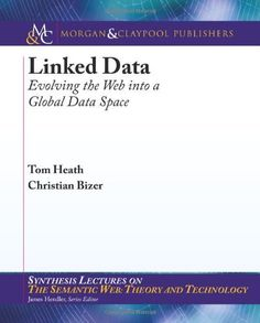 Linked Data (Synthesis Lectures on the Semantic Web: Theory and Technology) by Tom Heath, http://www.amazon.com/dp/1608454304/ref=cm_sw_r_pi_dp_V-xtrb1WQZDR2