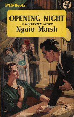 Opening Night by Ngaio Marsh. In my opinion her books are second only to Agatha Christie.  Have just re read one, it's like rediscovering an old friend.