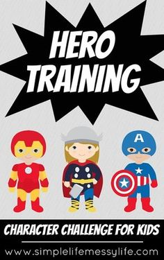 Hero Training: Kid's Character Challenge Do you have a little hero in training? Join this fun kid's character challenge! 8 weeks of superhero themed character building activities! Kid Character, Character Education, Character Trait, Physical Education, Character Qualities, Character Counts, Character Development, Family Bible Study, Bible For Kids
