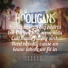 Hooligans by Issues :P