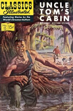 Classics Illustrated 015 Uncle Tom's Cabin