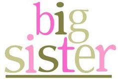 Big Sister to Dianne