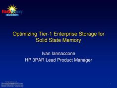 Optimizing Tier-1 Enterprise Storage for #SolidStateMemory, #Electronics