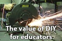Value of DIY for educators
