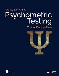 Buy Psychometric Testing: Critical Perspectives by Barry Cripps and Read this Book on Kobo's Free Apps. Discover Kobo's Vast Collection of Ebooks and Audiobooks Today - Over 4 Million Titles! Assessment For Learning, Formative Assessment, Health Psychology, Positive Psychology, Reflective Practitioner, Student Guide, Career Counseling, Design Theory