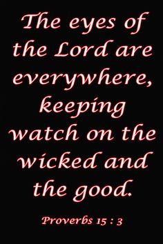 Proverbs 15:3