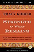 Strength in What Remains by [Kidder, Tracy]