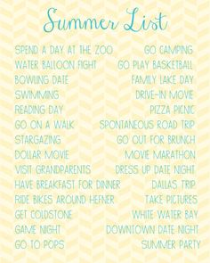 Summer List 2013. Things to do with my huney this summer:)