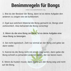 Benimmregeln für Bongs - Damit ihr auch weiterhin von euren Freunden eingeladen werdet, wenn diese Bong rauchen.  Cannabis Hanf Hemp Weed Marijuana Marihuana