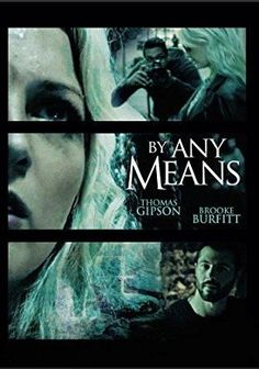Brooke Burfitt & Thomas Gipson & Leighton Spence-By Any Means