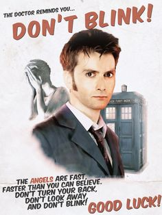 The Doctor reminds you. Doctor Who Doctor Who Blink, 10th Doctor, Spy Names, Doctor Who Episodes, Don't Blink, Torchwood, David Tennant, Dr Who, Superwholock