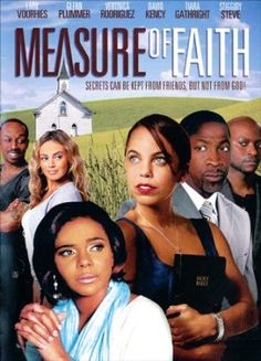 Just A Measure Of Faith Movie. Faith Donahue seems to have the picture perfect life: a great job in the church, a handsome, successful husband and wonderful friends. But Faith's world is about to unravel in ways she . Christian Films, Christian Music, Films Chrétiens, Secrets And Lies, Nigerian Movies, Supportive Friends, Hallmark Movies, Family Movies, Great Movies